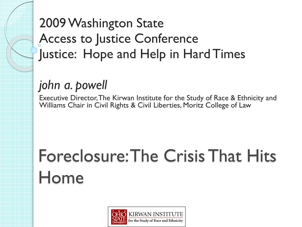 Foreclosure: The Crisis That Hits Home