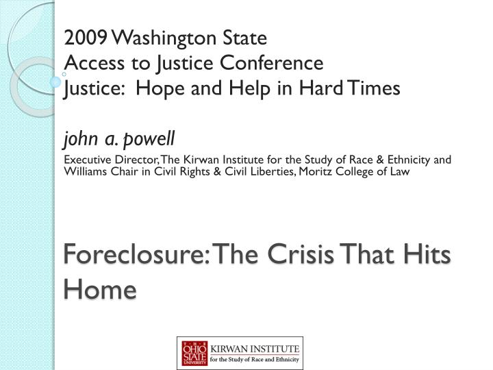 Foreclosure the crisis that hits home
