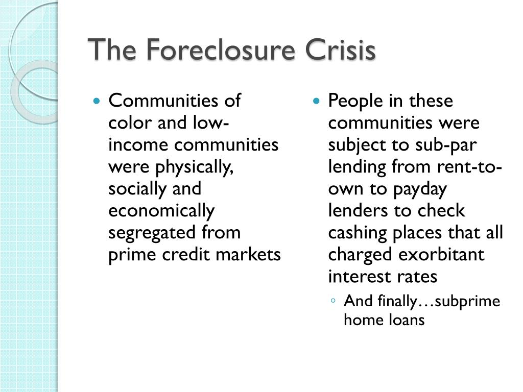 The Foreclosure Crisis