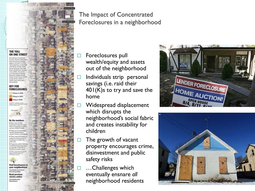 The Impact of Concentrated Foreclosures in a neighborhood
