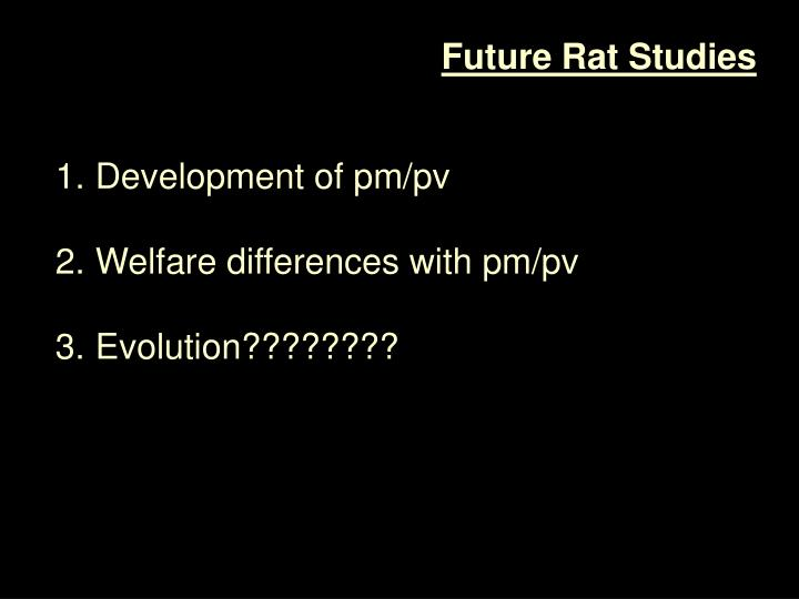 Future Rat Studies