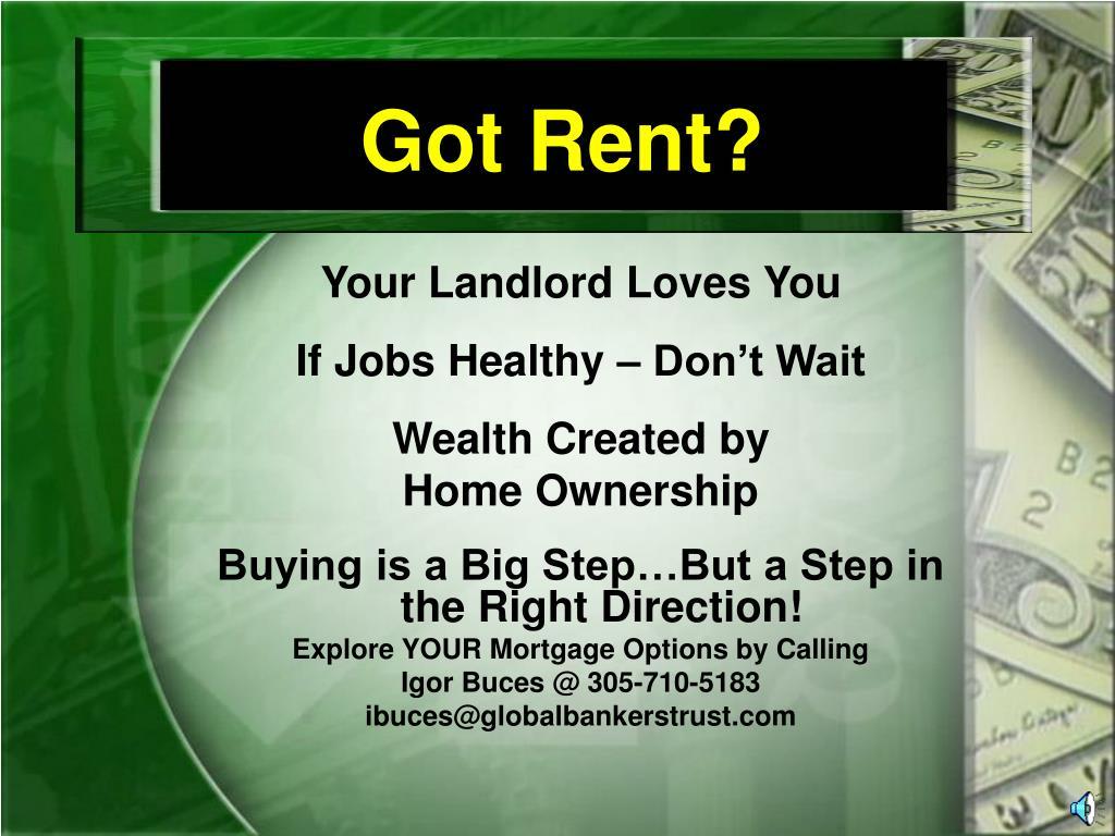 Got Rent?