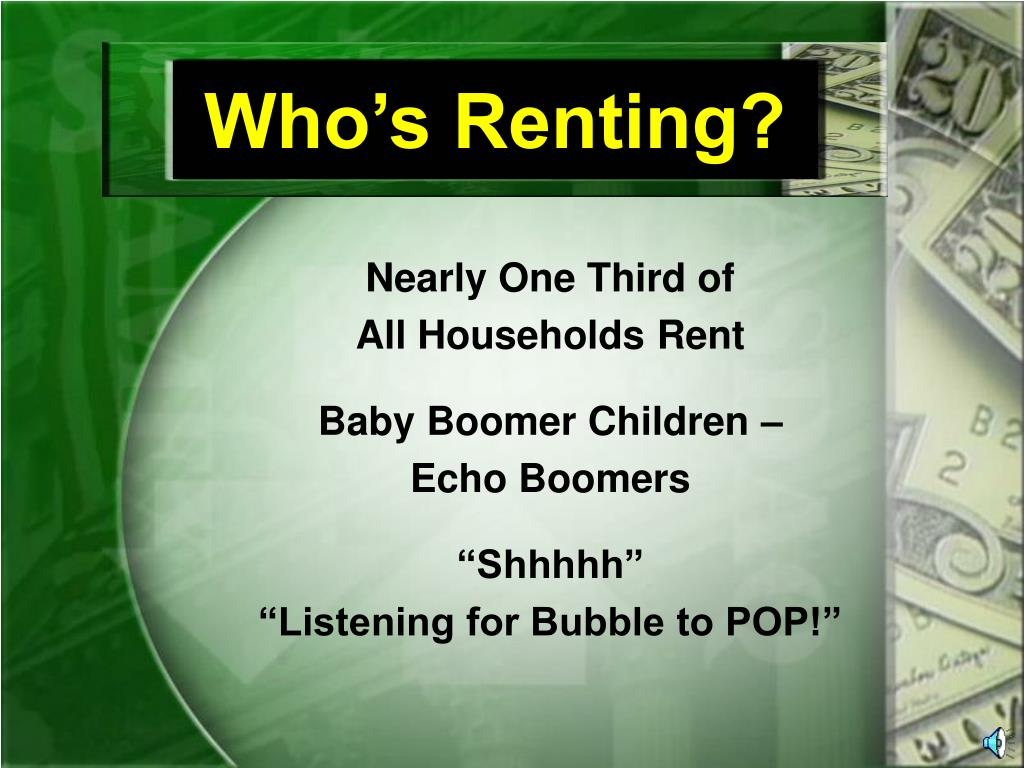Who's Renting?