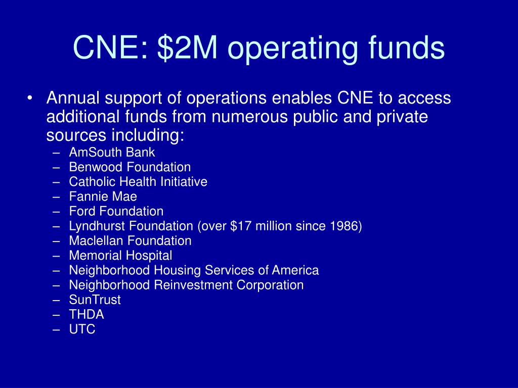 CNE: $2M operating funds