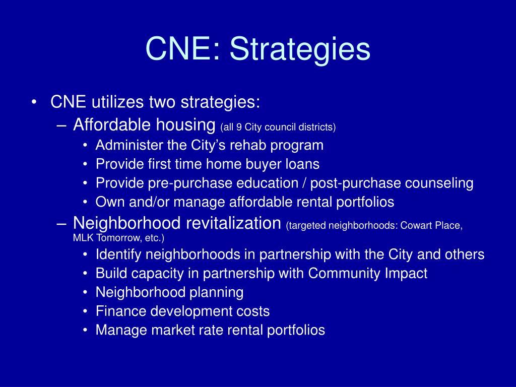 CNE: Strategies