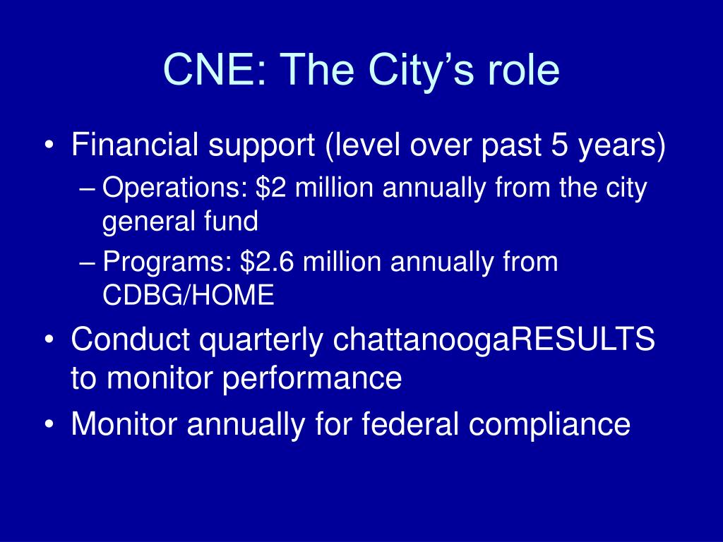 CNE: The City's role