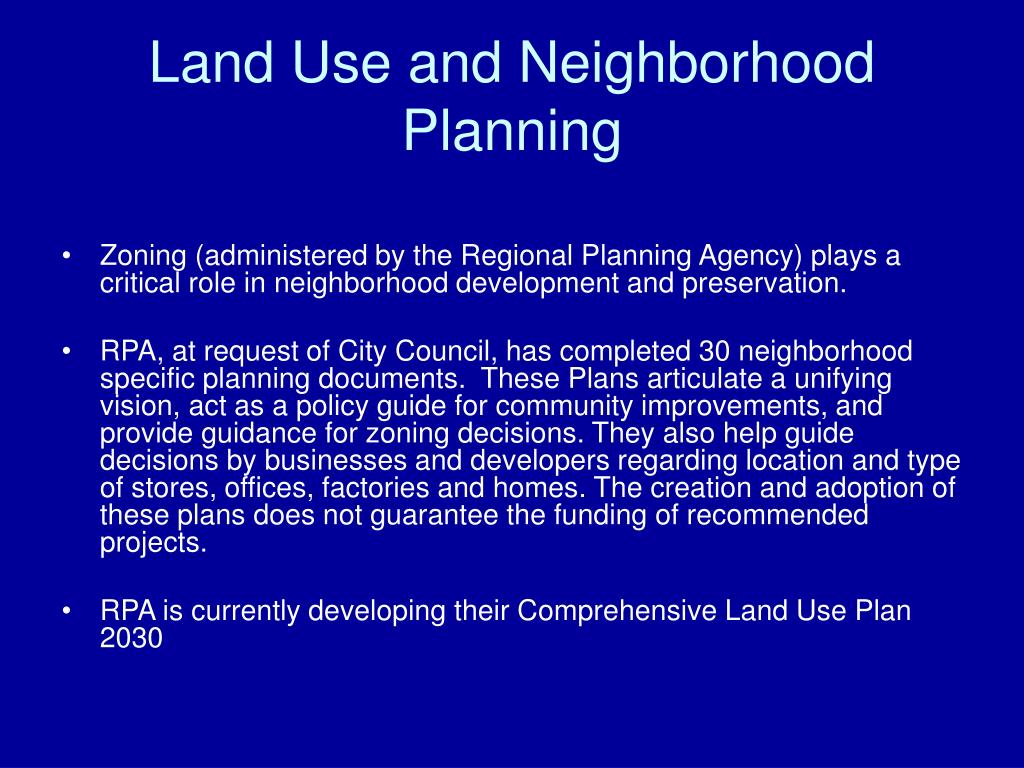Land Use and Neighborhood Planning
