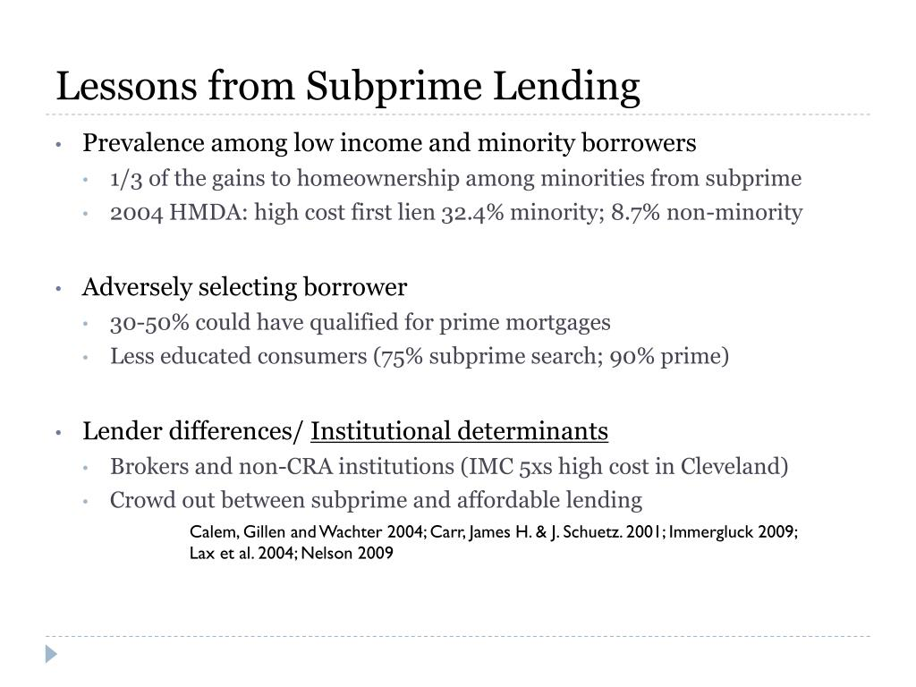 Lessons from Subprime Lending