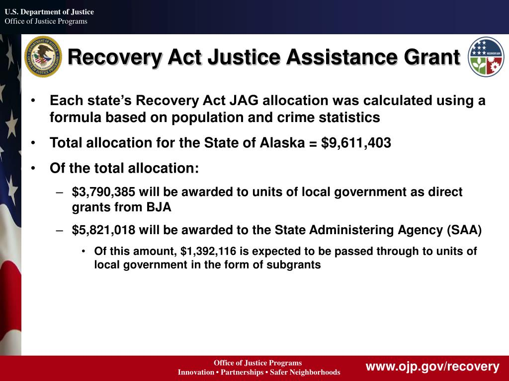 Recovery Act Justice Assistance Grant