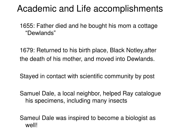 Academic and Life accomplishments