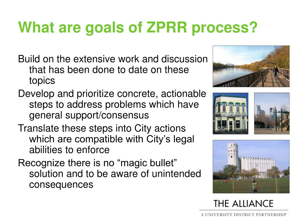 What are goals of ZPRR process?