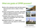 what are goals of zprr process