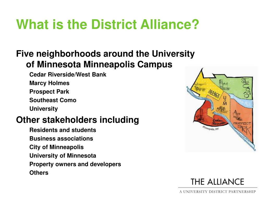 What is the District Alliance?