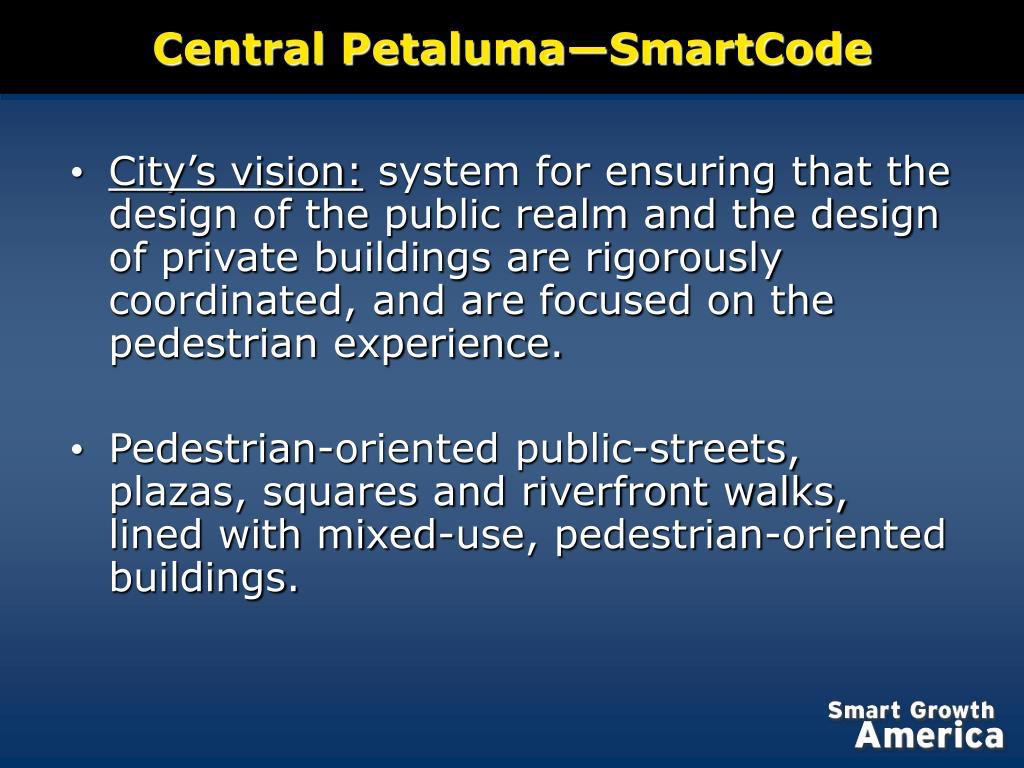 Central Petaluma—SmartCode