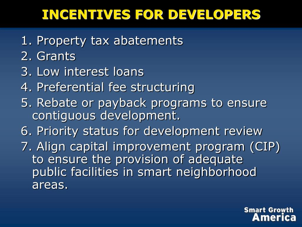INCENTIVES FOR DEVELOPERS