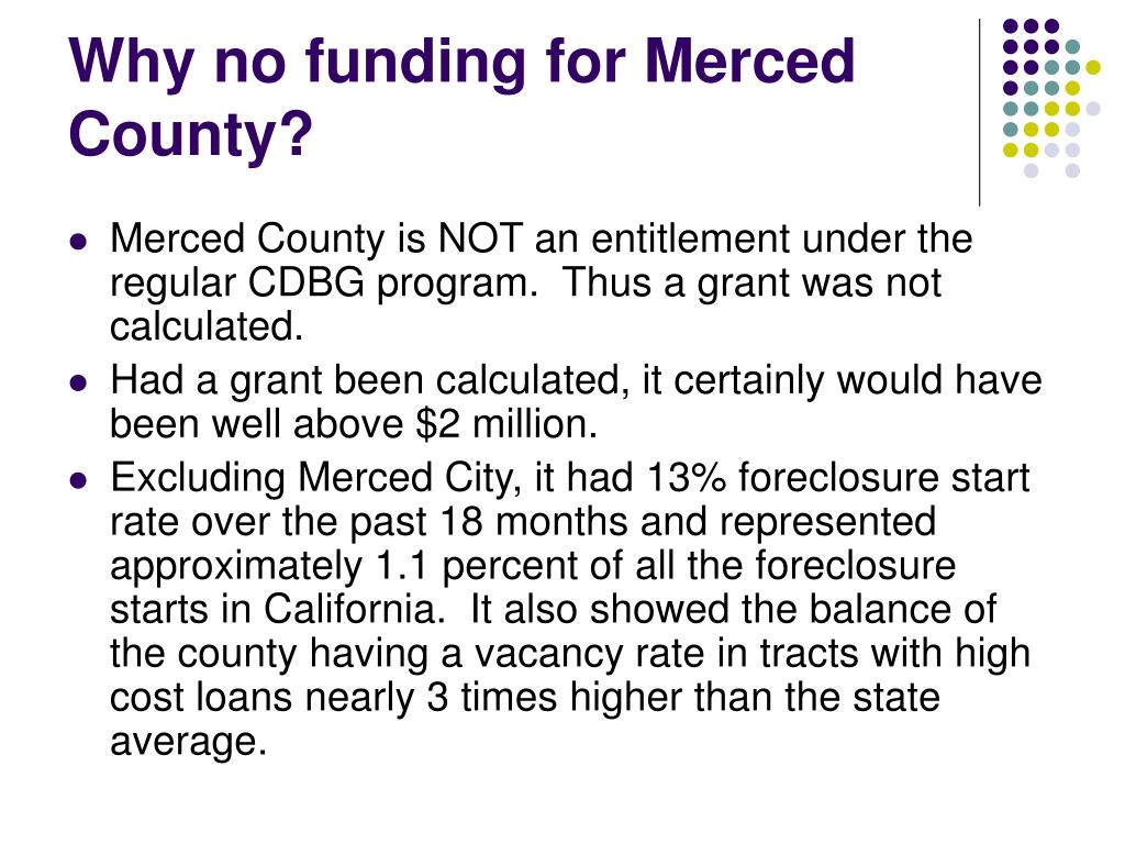 Why no funding for Merced County?
