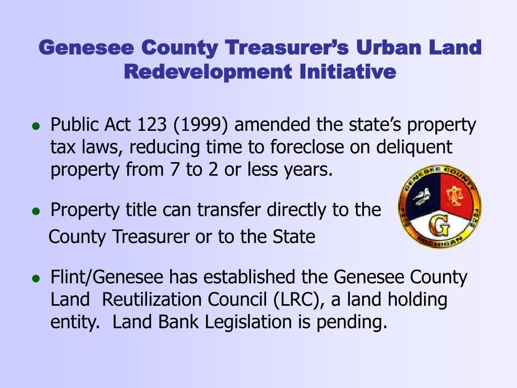 Genesee County Treasurer's Urban Land Redevelopment Initiative
