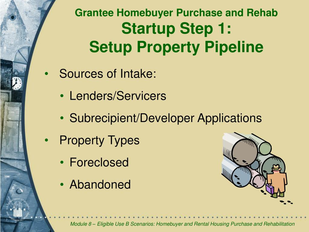 Grantee Homebuyer Purchase and Rehab