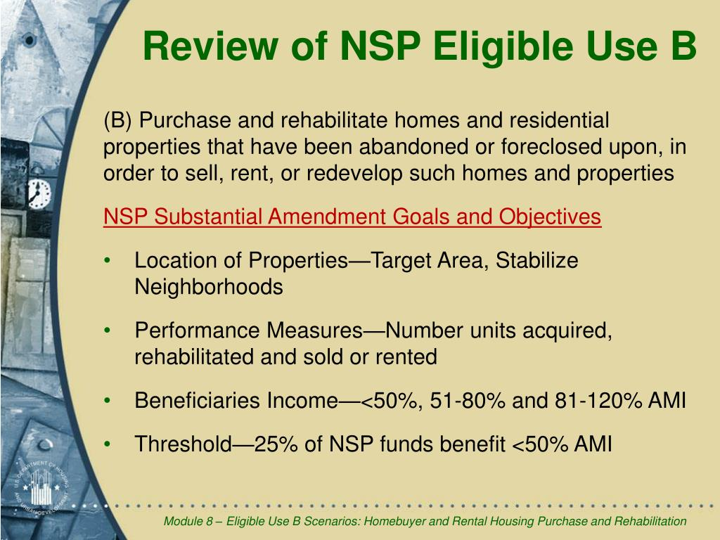 Review of NSP Eligible Use B
