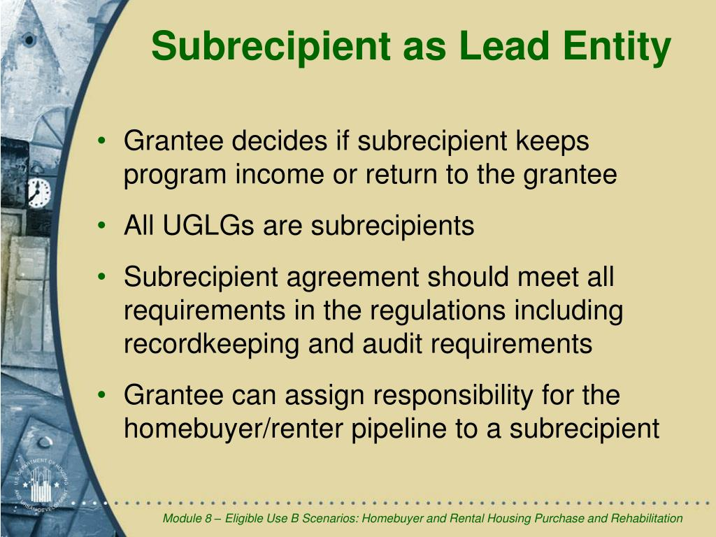 Subrecipient as Lead Entity