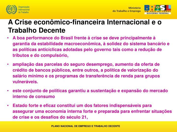 A Crise econômico-financeira Internacional e o Trabalho Decente