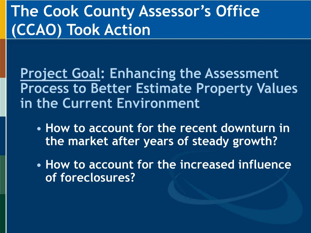 The Cook County Assessor's Office (CCAO) Took Action