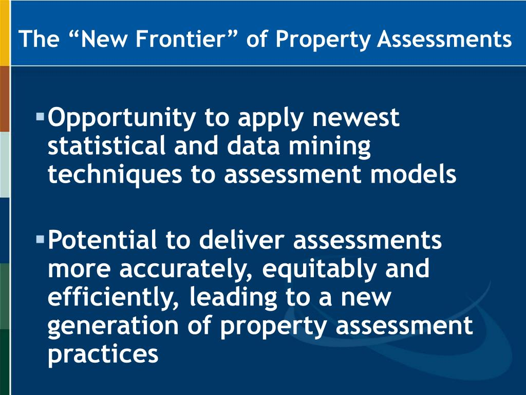 "The ""New Frontier"" of Property Assessments"