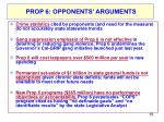 prop 6 arguments used in opposition