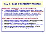prop 6 what does it do anti gang provisions