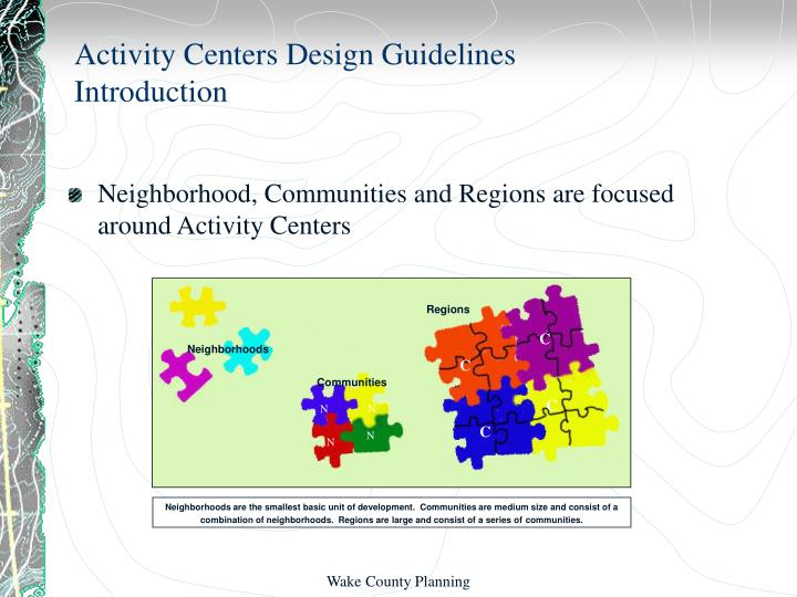 Activity centers design guidelines introduction