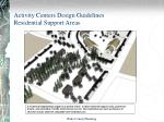 activity centers design guidelines residential support areas10