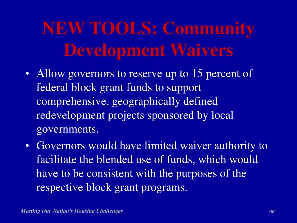 NEW TOOLS: Community Development Waivers