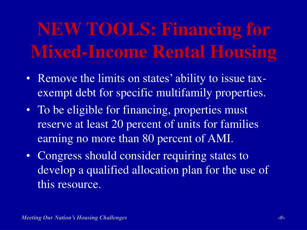 NEW TOOLS: Financing for Mixed-Income Rental Housing