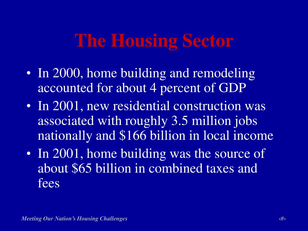 The Housing Sector