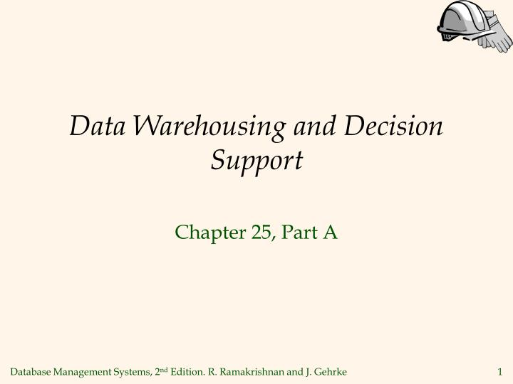 Data warehousing and decision support l.jpg