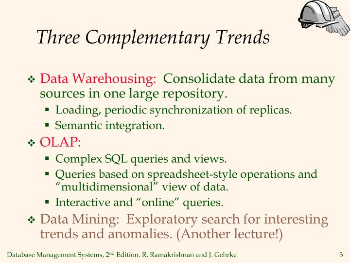 Three complementary trends l.jpg