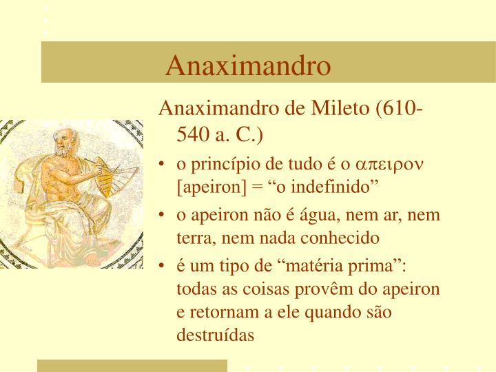 Anaximandro de Mileto (610-540 a. C.)