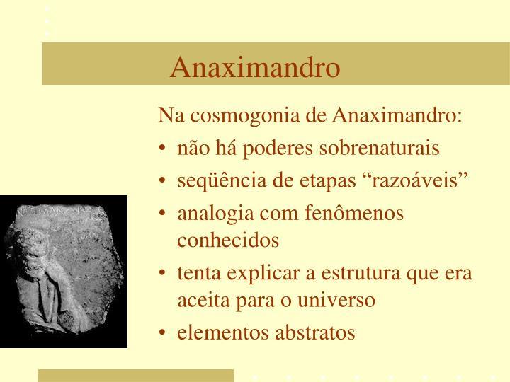 Na cosmogonia de Anaximandro: