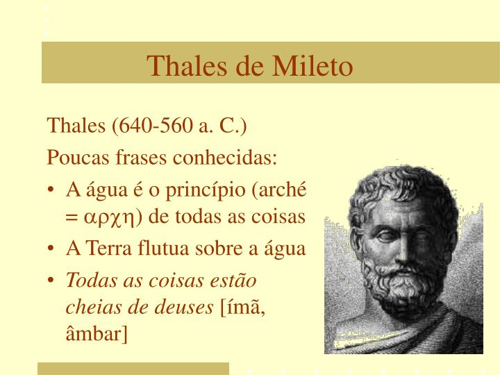 Thales (640-560 a. C.)