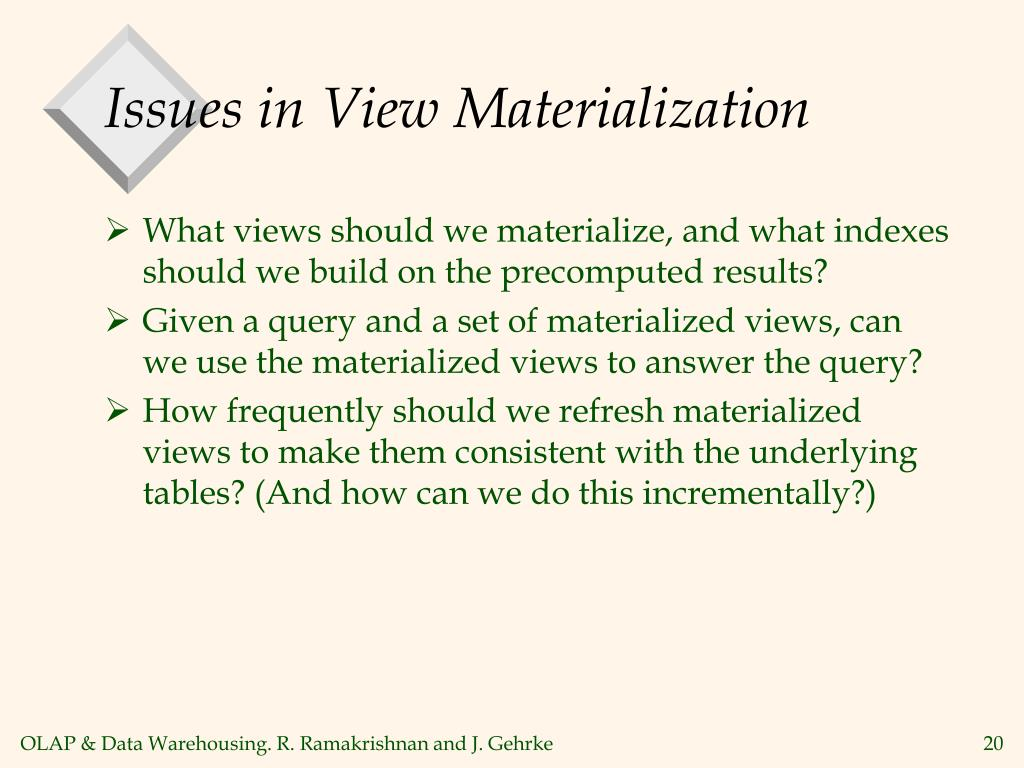 Issues in View Materialization