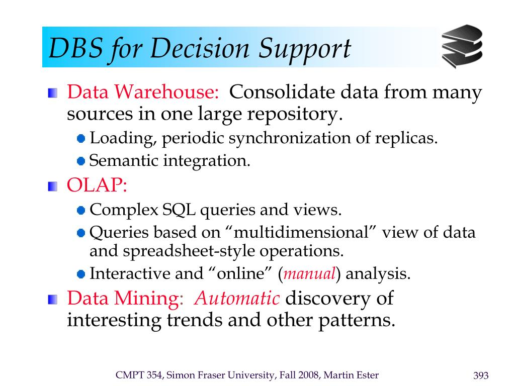 DBS for Decision Support