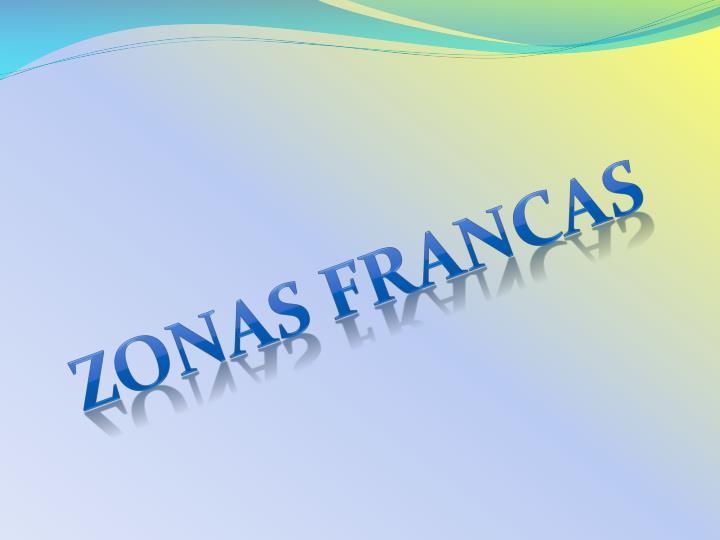 ZONAS FRANCAS