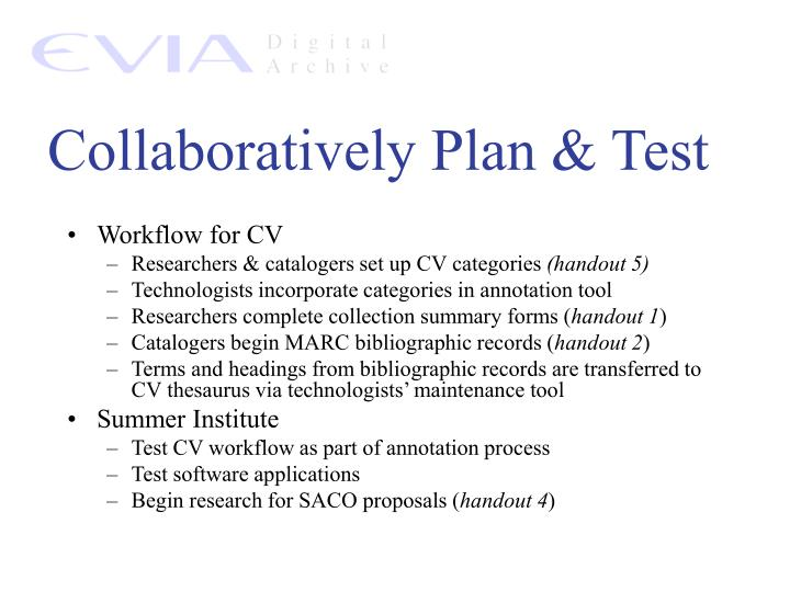 Collaboratively Plan & Test