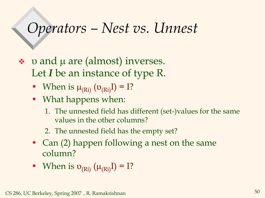 Operators – Nest vs. Unnest
