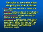 variables to consider when shopping for auto policies