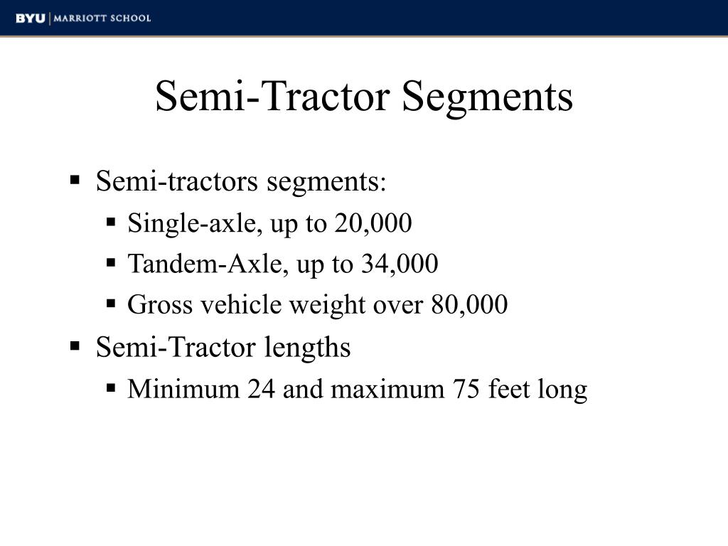 Semi-Tractor Segments