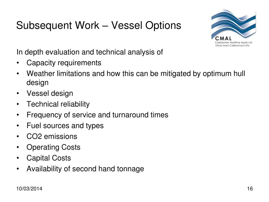 Subsequent Work – Vessel Options