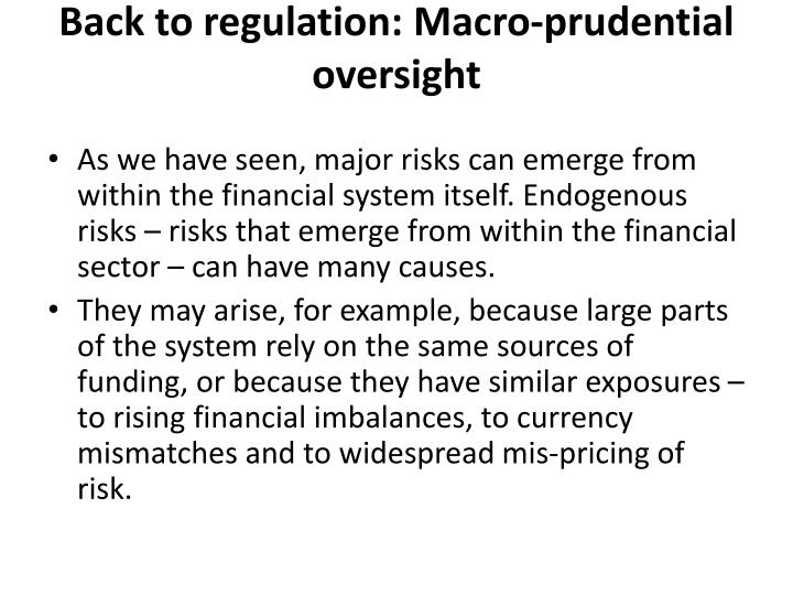 Back to regulation: Macro-prudential oversight