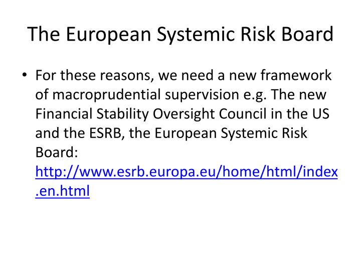 The European Systemic Risk Board