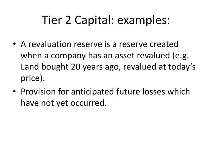 Tier 2 Capital: examples:
